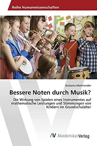 9783639851328: Bessere Noten durch Musik?