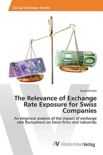 9783639851564: The Relevance of Exchange Rate Exposure for Swiss Companies