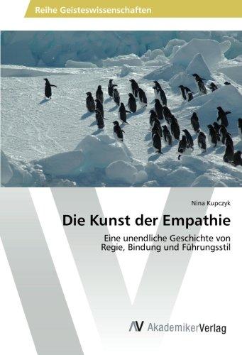 Die Kunst der Empathie: Kupczyk, Nina