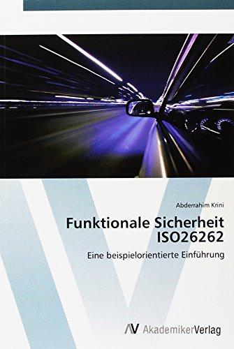 9783639852974: Funktionale Sicherheit ISO26262: Eine beispielorientierte Einführung