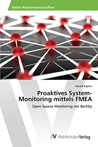 9783639853735: Proaktives System-Monitoring mittels FMEA
