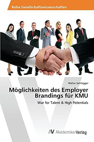 9783639854299: Moglichkeiten Des Employer Brandings Fur Kmu