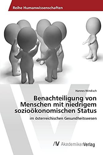 9783639855838: Benachteiligung von Menschen mit niedrigem sozioökonomischen Status