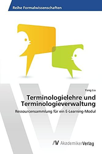 9783639855920: Terminologielehre und Terminologieverwaltung