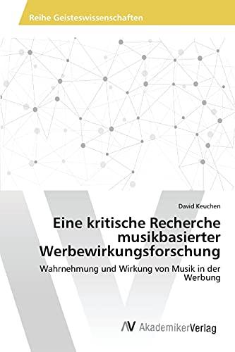 Eine kritische Recherche musikbasierter Werbewirkungsforschung: David Keuchen
