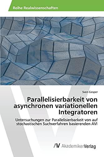 9783639858204: Parallelisierbarkeit von asynchronen variationellen Integratoren