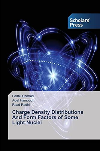 9783639859812: Charge Density Distributions And Form Factors of Some Light Nuclei