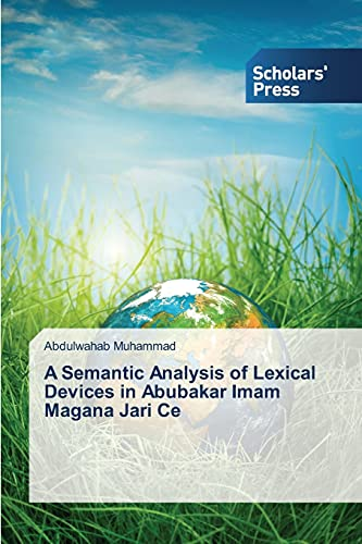A Semantic Analysis of Lexical Devices in: Muhammad Abdulwahab