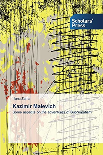 9783639861723: Kazimir Malevich: Some aspects on the adventures of Suprematism
