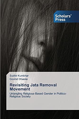 Revisiting Jata Removal Movement: Kumbhar Sudhir