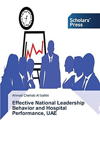 9783639863529: Effective National Leadership Behavior and Hospital Performance, UAE
