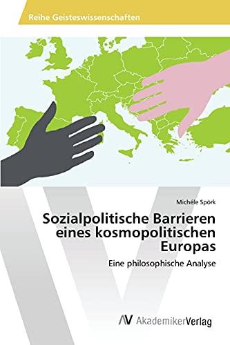 9783639867220: Sozialpolitische Barrieren eines kosmopolitischen Europas