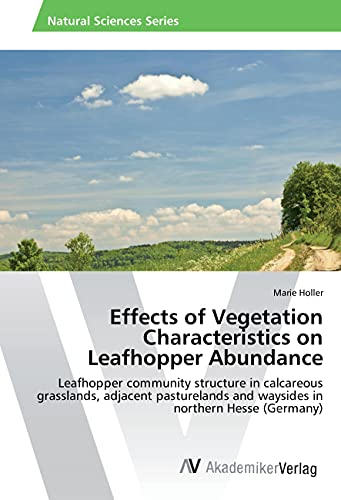 Effects of Vegetation Characteristics on Leafhopper Abundance: Leafhopper community structure in ...