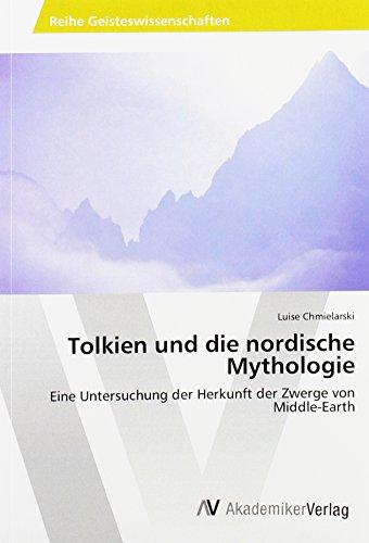 9783639879674: Tolkien und die nordische Mythologie: Eine Untersuchung der Herkunft der Zwerge von Middle-Earth