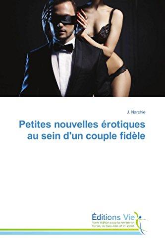 9783639880779: Petites nouvelles érotiques au sein d'un couple fidèle (Omn.Vie) (French Edition)