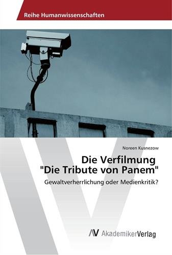 """Die Verfilmung """"Die Tribute von Panem"""": Kusnezow, Noreen"""