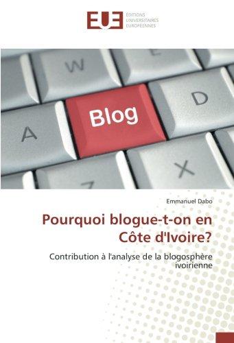 Pourquoi blogue-t-on en Côte d'Ivoire?: Emmanuel Dabo
