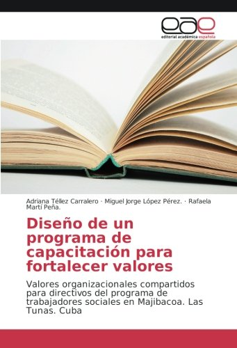 Diseño de un programa de capacitación para: Téllez Carralero, Adriana