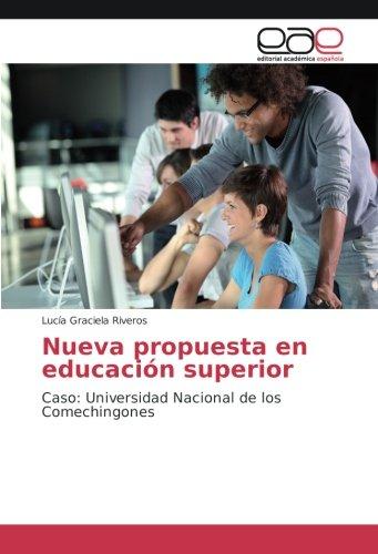 Nueva propuesta en educación superior : Caso: Lucía Graciela Riveros