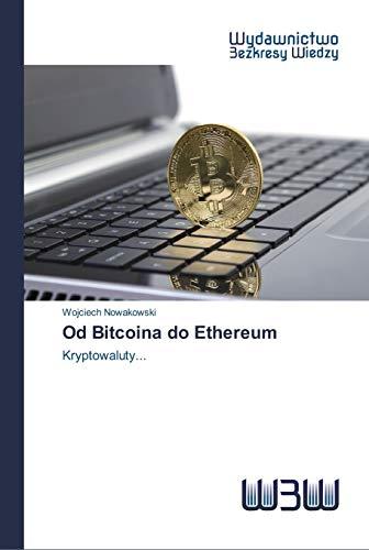 Od Bitcoina do Ethereum: Nowakowski, Wojciech