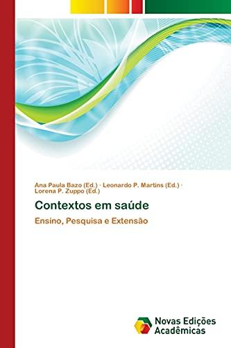 Contextos em saúde: Ana Paula Bazo