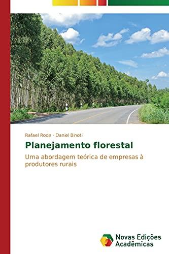 Planejamento florestal: Rode, Rafael /