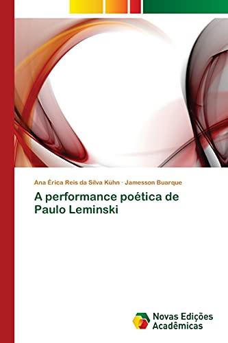 A performance poética de Paulo Leminski: Reis da Silva