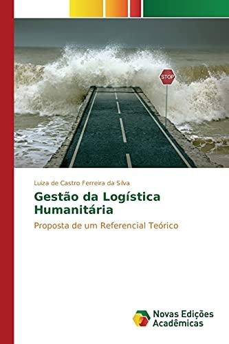 9783639899283: Gestão da Logística Humanitária (Portuguese Edition)