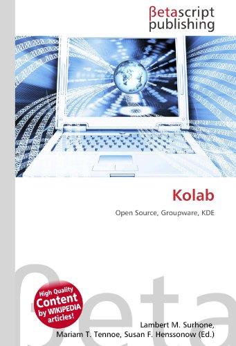 9783639920604: Kolab: Open Source, Groupware, KDE