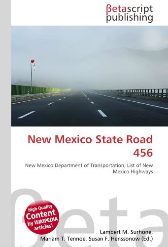 9783639926699: New Mexico State Road 456: New Mexico Department of Transportation, List of New Mexico Highways