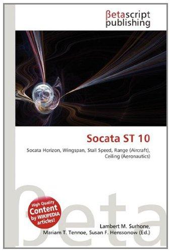 9783639935745: Socata ST 10: Socata Horizon, Wingspan, Stall Speed, Range (Aircraft), Ceiling (Aeronautics)