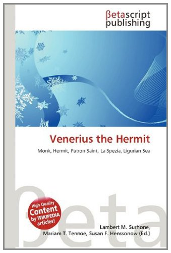 9783639936742: Venerius the Hermit: Monk, Hermit, Patron Saint, La Spezia, Ligurian Sea