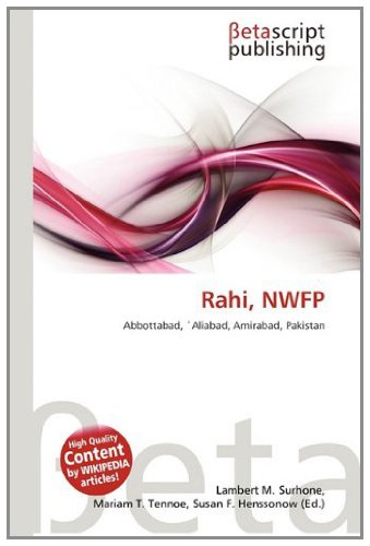 9783639944402: Rahi, NWFP: Abbottabad, 'Aliabad, Amirabad, Pakistan