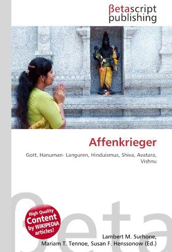 9783639954098: Affenkrieger: Gott, Hanuman- Languren, Hinduismus, Shiva, Avatara, Vishnu