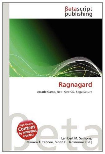 9783639978353: Ragnagard: Arcade Game, Neo- Geo CD, Sega Saturn