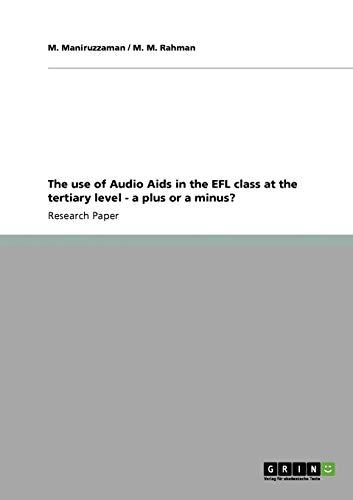 The use of Audio Aids in the: M. Maniruzzaman; M.