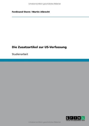 9783640110506: Die Zusatzartikel zur US-Verfassung