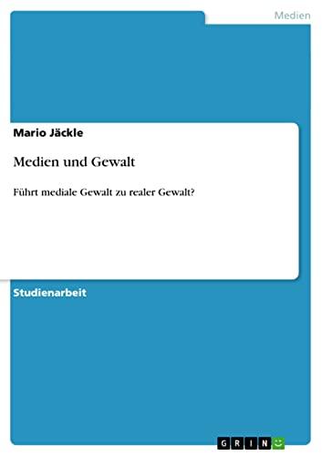 Medien Und Gewalt: Mario J. Ckle
