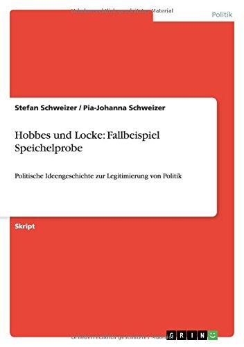 9783640118892: Hobbes und Locke: Fallbeispiel Speichelprobe (German Edition)