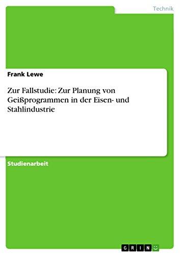 Zur Fallstudie: Zur Planung Von Geiprogrammen in: Frank Lewe