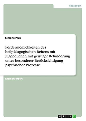 Fordermoglichkeiten Des Heilpadagogischen Reitens Mit Jugendlichen Mit: Simone Pruß