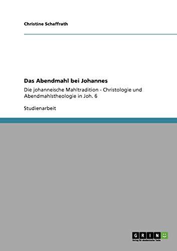 9783640128150: Das Abendmahl bei Johannes (German Edition)