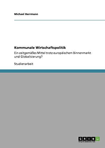 9783640138340: Kommunale Wirtschaftspolitik