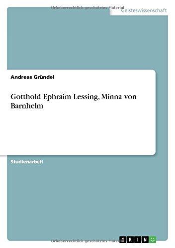 9783640139590: Gotthold Ephraim Lessing, Minna von Barnhelm