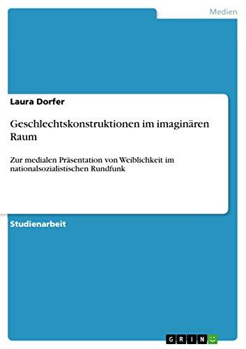 9783640143412: Geschlechtskonstruktionen im imaginären Raum (German Edition)