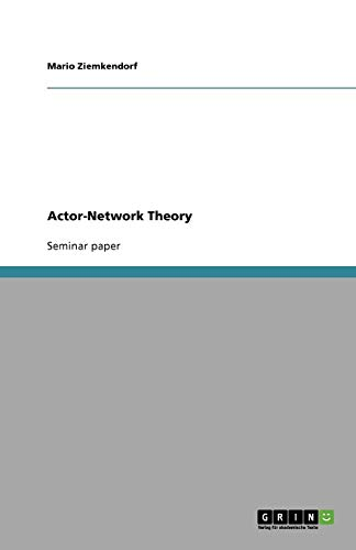 9783640149087: Actor-Network Theory