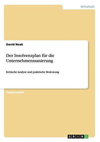 Der Insolvenzplan für die Unternehmenssanierung: David Noak