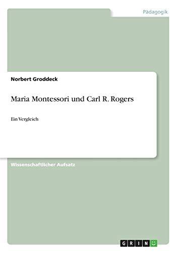 9783640154326: Maria Montessori und Carl R. Rogers (German Edition)