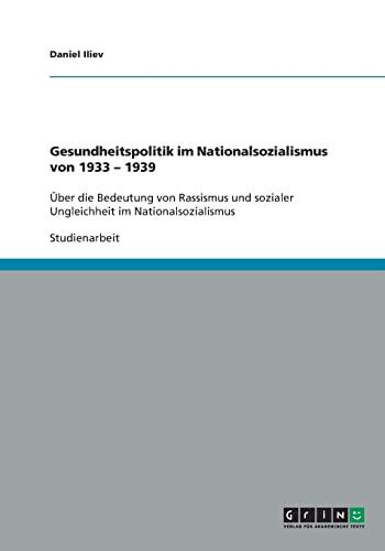 9783640154395: Gesundheitspolitik im Nationalsozialismus von 1933 - 1939
