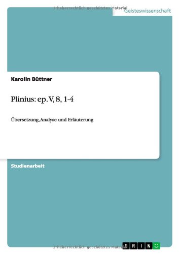 9783640173143: Plinius: ep. V, 8, 1-4 (German Edition)